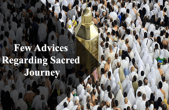 Advices For Sacred Journey